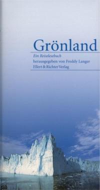 Sprachführer, Reiselesebuch, Erlebnisberichte, Übersichtskarte Grönland